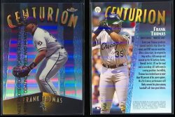 1998  Topps Finest Centurion Refractor (NO SERIAL #)  Frank Thomas