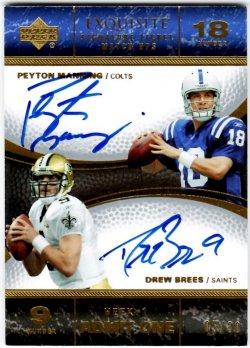 2007   Peyton Manning + Drew Brees Exquisite Signature Ticket Match Ups Dual Auto /30