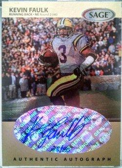 1999 Sage  Kevin Faulk autographs platinum