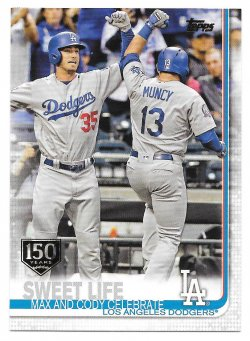 2019 Topps Topps 150th Anniversary Cody Bellinger and Max Muncy (Sweet Life - Checklist 217-252)