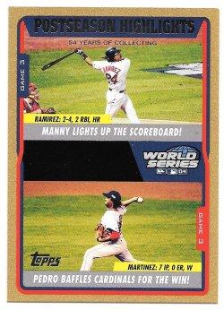 2005 Topps Topps Gold Manny Ramirez and Pedro Martinez (Postseason Highlights - World Series, Game 3)