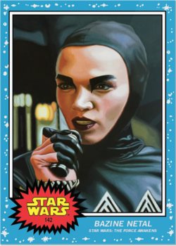 Topps Star Wars Living Set BAZINE NETAL