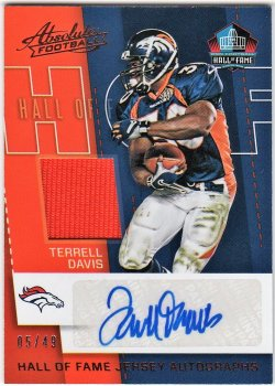 2017   Terrell Davis Absolute Hall of Fame Jersey Auto /49