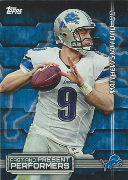2015 Topps Past And Present Performers  Matthew Stafford/Barry Sanders