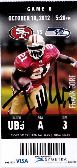 2012   Frank Gore Signed IP October 18, 2012 Game Ticket Stub