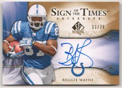 2009  SP Authentic Sign of the Times Gold Reggie Wayne