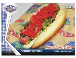 2017 Topps Opening Day South Philly Dog Incredible Eats