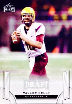 2015 Leaf Draft  Taylor Kelly