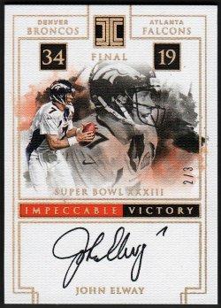 2016   John Elway Impeccable Victory Super Bowl XXXIII Auto #2/3