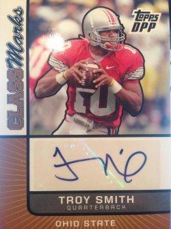 2007 Topps Draft Picks & Prospects Troy Smith rookie auto