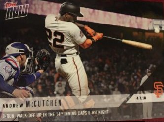 2018 Topps NOW 4/7/18 ANDREW McCUTCHEN #52 1/445 GIANT WalkOff HR 6H Night