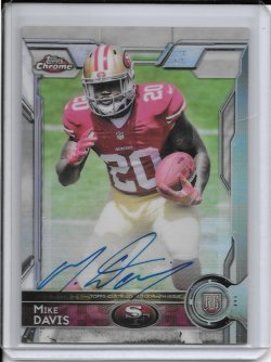 2015 Topps Chrome Refractor Rookie Autograph - Mike Davis