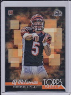 AJ McCarron 2014 Bowman Chrome Topps Shelf Rookies