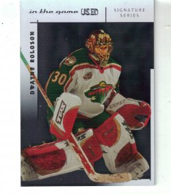 2004 In The Game Signature Series Dayton Roloson