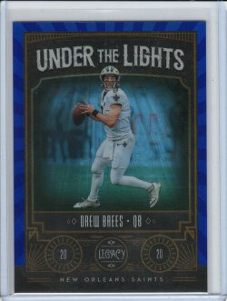 2020 Panini Legacy Drew Brees Blue Under The Lights