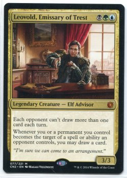 2016  Conspiracy; Take the Crown Leovold, Emissary of Trest