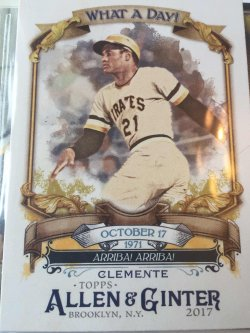 "2017 Topps Allen and Ginters Roberto Clemente - ""What a Day!"""