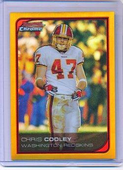 Chris Cooley 2006 Bowman Chrome Gold Refractor /50
