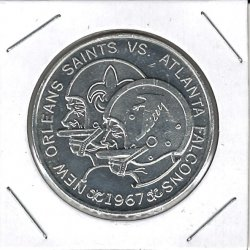 1967  First Season Jax Doubloon Coin New Orleans Saints vs Atlanta Falcons