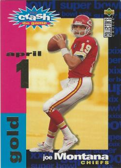 1995 Upper Deck Collectors Choice Crash The Game Gold April 1 Joe Montana
