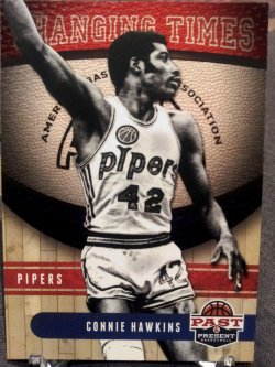 2011-12 Panini Past and Present Changing Times Connie Hawkins