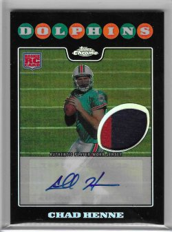 2008 Topps Chrome Rookie Autograph Patch - Chad Henne