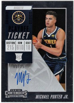 2018-19   Michael Porter Jr. Contenders Playoff Ticket Auto RC /35