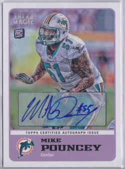 2011  Topps Magic Rookies - Autographs Mike Pouncey
