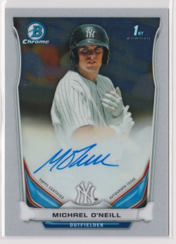 2014 Michael ONeill Bowman Chrome  On-Card Auto RC   Yankees B1769