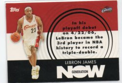 2007-08 Topps  James, LeBron - Generation Now