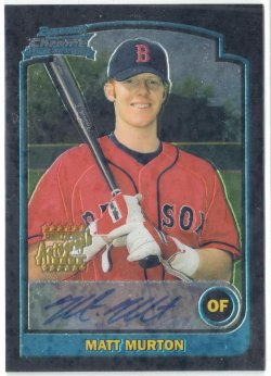 2003 Bowman Chrome Draft Matt Murton