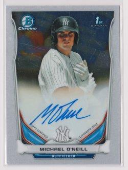2014 Michael ONeill Bowman Chrome  On-Card Auto RC   Yankees B1768