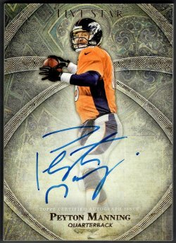 2014   Peyton Manning Topps Five Star Gold Parallel Auto SSP