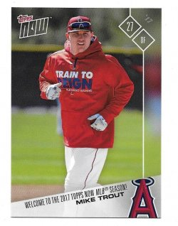 2017 Topps Now Mike Trout - Welcome To The 2017 Topps Now MLB Season!