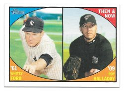 2010 Topps Topps Heritage Then and Now Whitey Ford and Roy Halladay