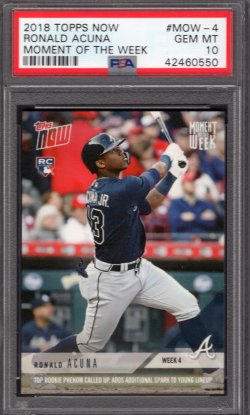 2018   Ronald Acuna Topps Now Moment of the Week RC PSA 10 #1
