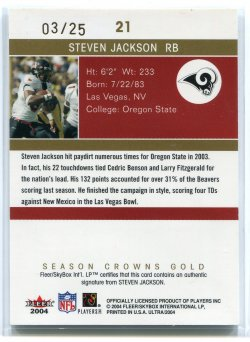 2004 Fleer Ultra Steven Jackson Season Crowns Gold Back