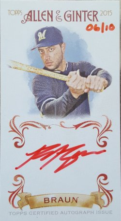 2015  Allen & Ginter Ryan Braun Mini Red Ink SSP Auto