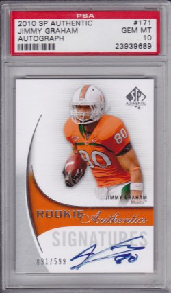 Jimmy Graham 2010 SP Authentic Autograph /599 PSA 10