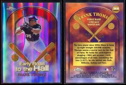1999 Topps Chrome Early Road to the Hall Refractors Frank Thomas