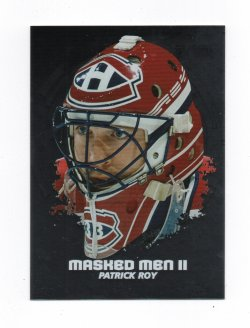 2009-10 In The Game Masked Men II Patrick Roy (Canadiens)