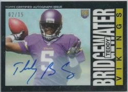 2014 Topps Chrome Mini Teddy Bridgewater 1985 Auto