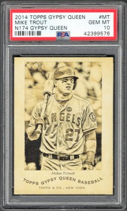 2014   Mike Trout Topps Gypsy Queen N174 Insert PSA 10