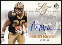 2003  SP Authentic Sign Of The Times Deuce McAllister