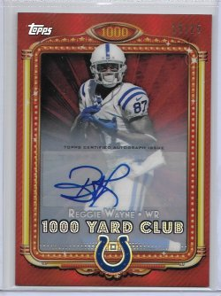 2013 Topps Chrome 1000 Yard Club Red Refractor Autograph - Reggie Wayne