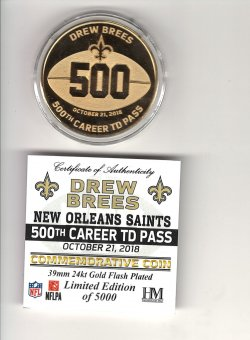 2018  The Highland Mint Drew Brees 500th Career TD Pass 24kt Commemorative Coin