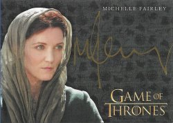 2018  Rittenhouse Game of Thrones Season 7 Incentive Autographs Michelle Fairley as Catelyn Stark