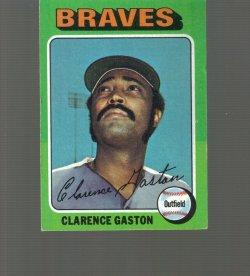 1975 Topps Base Clarence Gaston