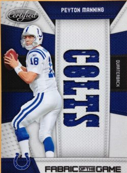 2010 Panini Certified  Peyton Manning FOTG Team Name Die Cut