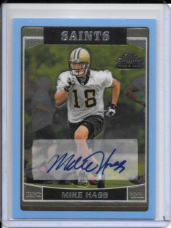 2006 Topps Chrome Blue Rookie Autograph - Mike Hass